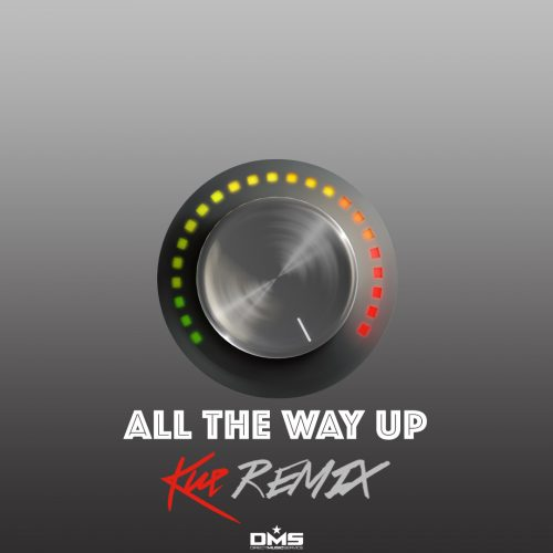 all-the-way-up-kue