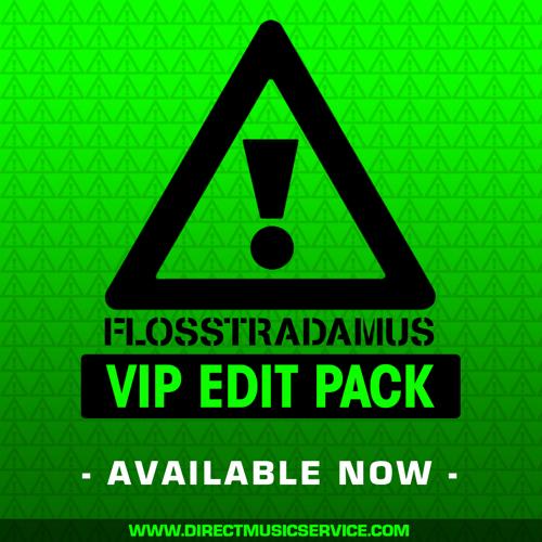 DMS EXCLUSIVE: Flosstradamus VIP Edit Pack – Direct Music