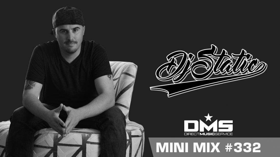 DMS MINI MIX WEEK #332 DJ STATIC
