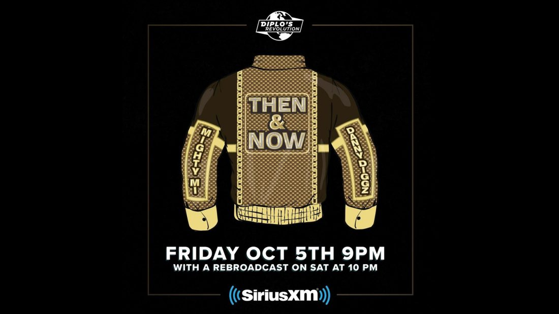 """Mighty Mi & Danny Diggz New Mixshow """"Then & Now"""" On Sirius XM Channel 52 – Diplo Revolution"""