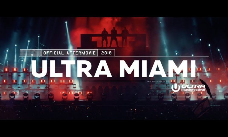 Ultra Miami 2018 Aftermovie