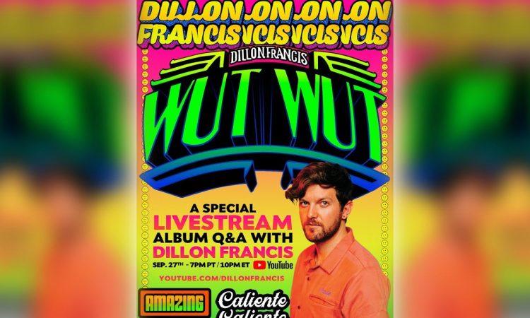 Dillon Francis Wut Wut Album Q&A