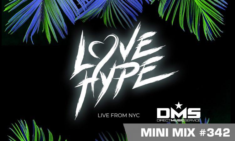 DMS MINI MIX WEEK #342 LOVE HYPE