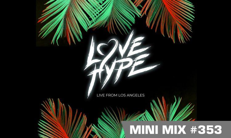 DMS MINI MIX WEEK #353 LOVE HYPE