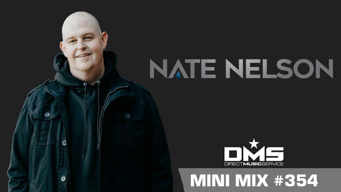 DMS MINI MIX WEEK #354 DJ NATE NELSON