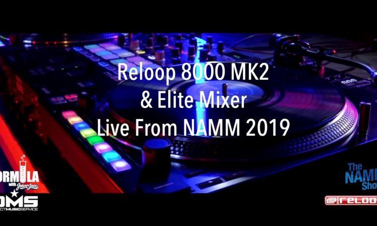 The Formula: New Reloop 8000 Mk2 Turntables & Elite Mixer With Jason Jani at NAMM 2019