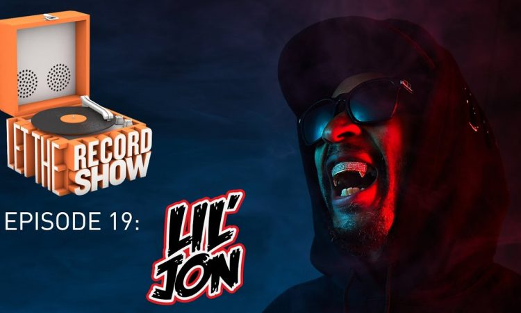 Let The Record Show Ep. 19: Lil Jon