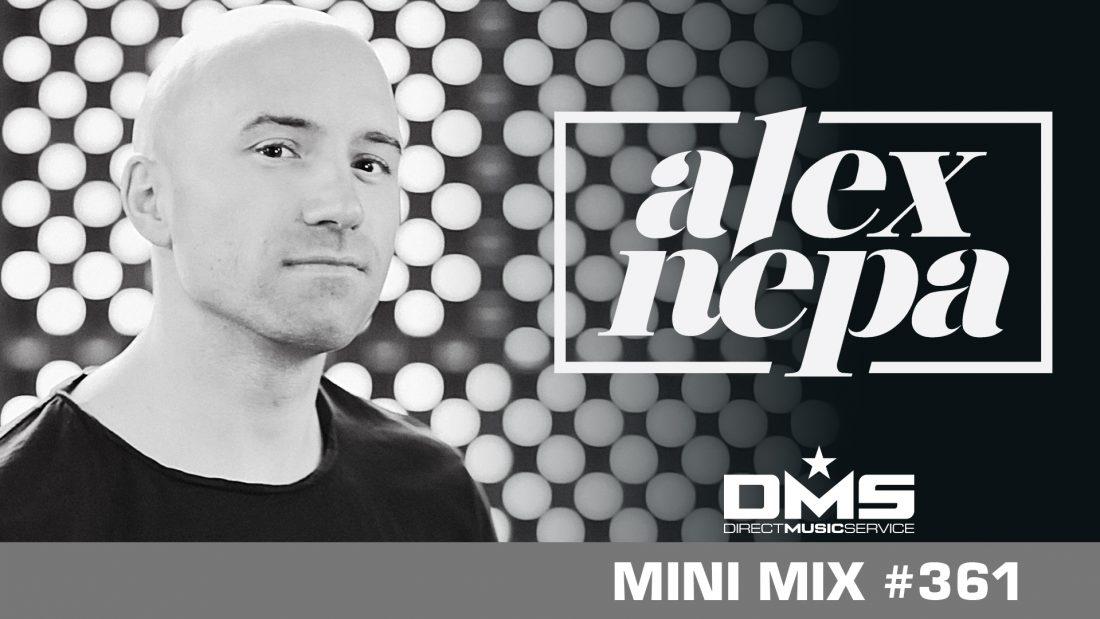 DMS MINI MIX WEEK #361 DJ ALEX NEPA