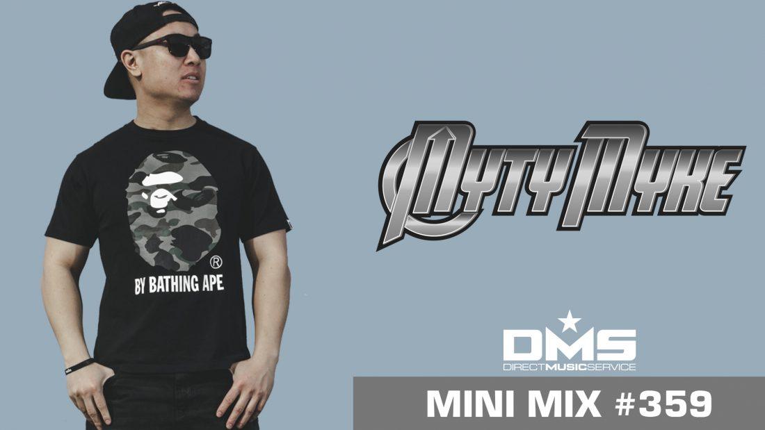 MINI MIX WEEK #359 MYTY MYKE