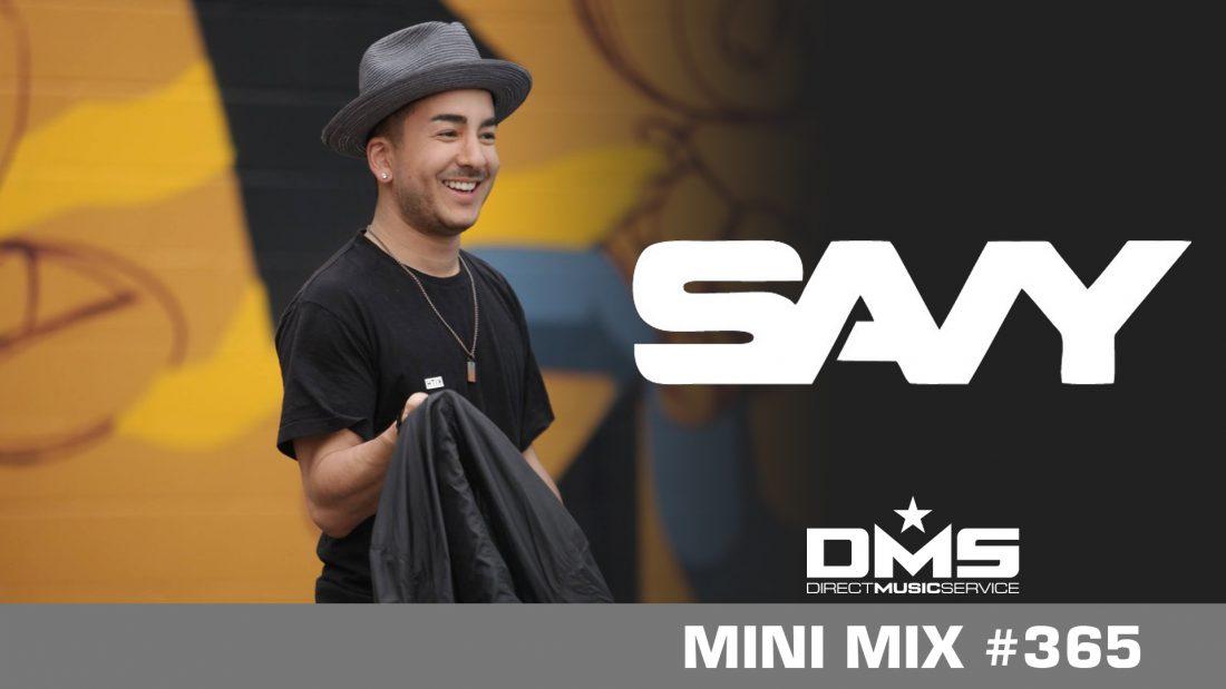 DMS MINI MIX WEEK #365 SAVY
