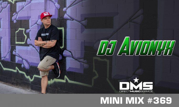 DMS MINI MIX WEEK #369 DJ AVIONYX