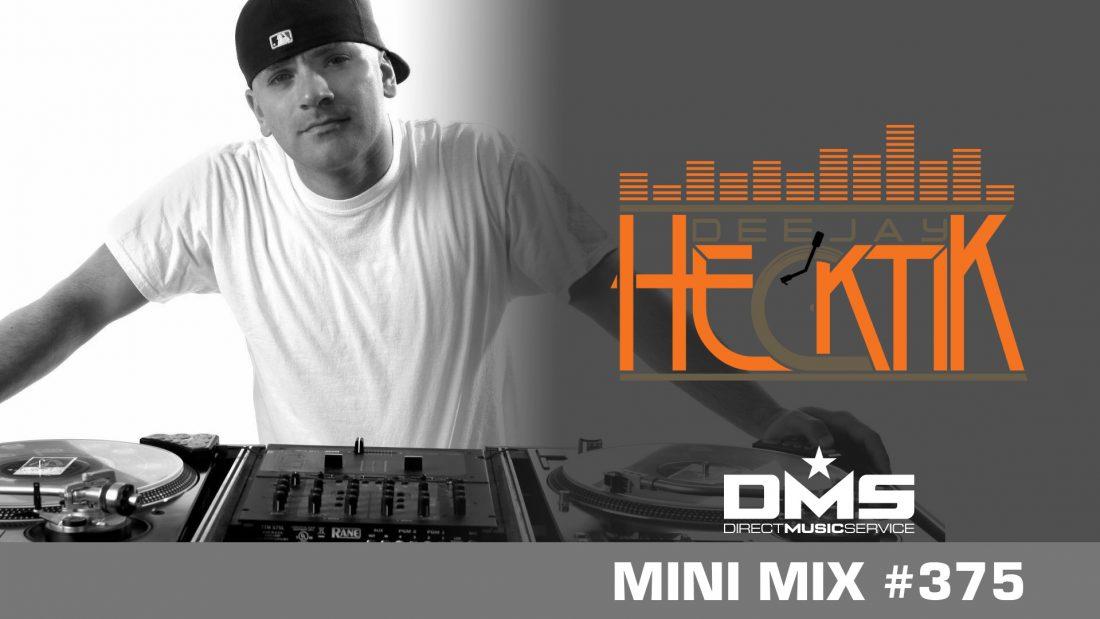 DMS MINI MIX WEEK #375 HECKTIK
