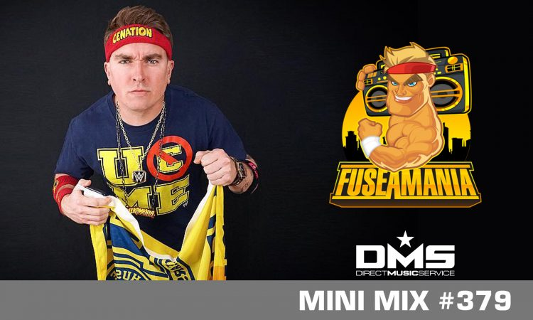 DMS MINI MIX WEEK #379 FUSEAMANIA