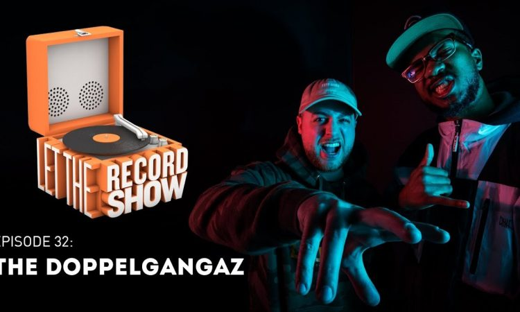 Let the Record Show Ep. 32: The Doppelgangaz Interview