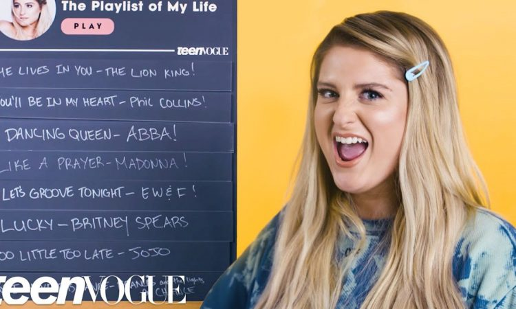 Meghan Trainor Creates the Playlist of Her Life | Teen Vogue