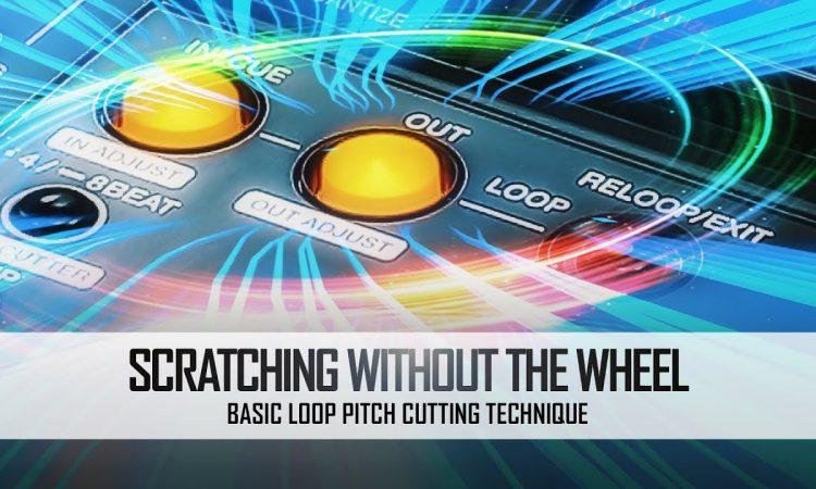 Scratching without the Wheel pt.2 | Basic Loop Pitch Cutting | Pri yon Joni