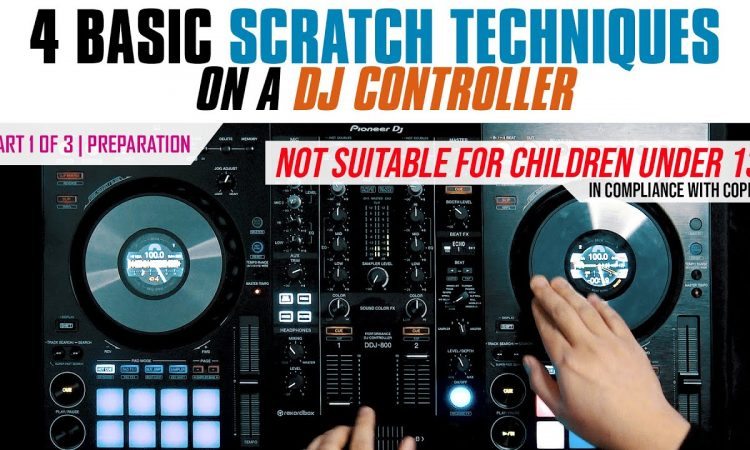 4 Basic Scratch Techniques on a DJ Controller | part 1 of 3 - Preparation | Pri yon Joni