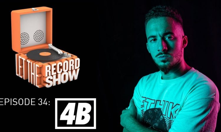 Let the Record Show Ep. 34: DJ 4B (Interview)