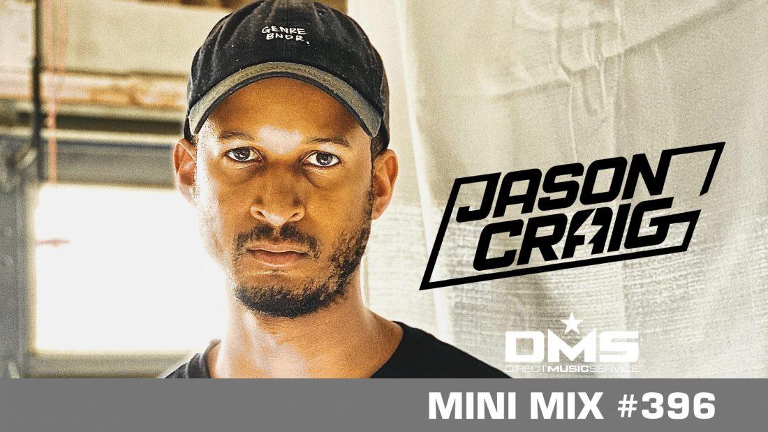 DMS MINI MIX WEEK #396 DJ JASON CRAIG