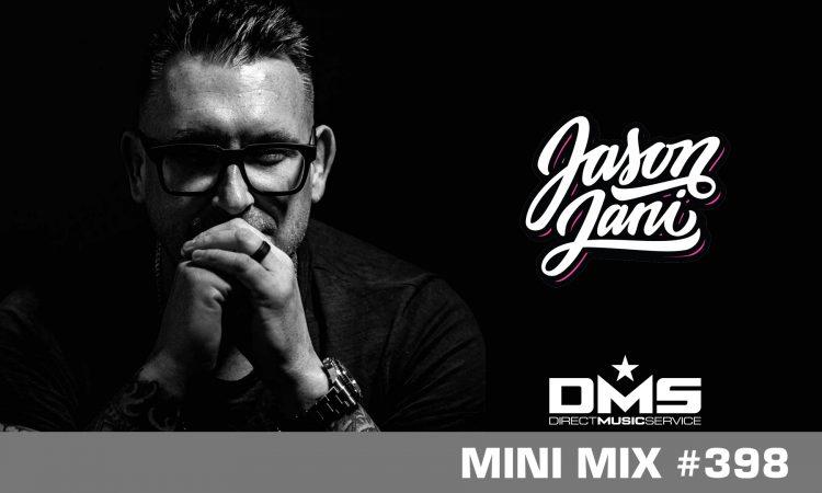 DMS MINI MIX WEEK #398 DJ JASON JANI