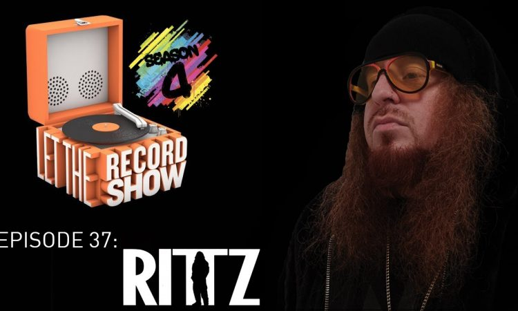 Let the Record Show Ep. 37: Rittz