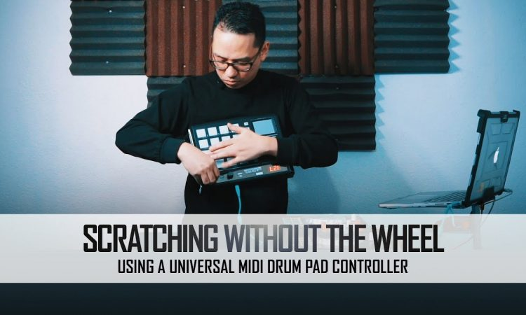 Scratching Without the Wheel pt.3 | Universal MIDI Pad Controller