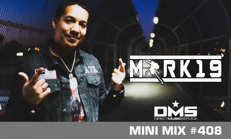 DMS MINI MIX WEEK #408 DJ MARK19