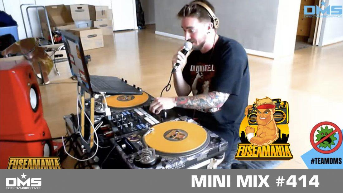 DMS MINI MIX WEEK #414 FUSEAMANIA (DMS LIVE STREAM FLOOR SET)