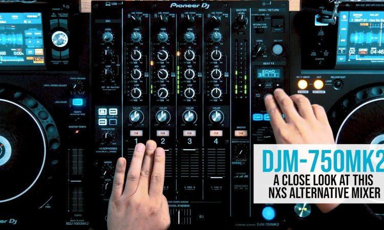 DJM-750MK2: a more affordable alternative to the flagship Nexus mixer   Pri yon Joni