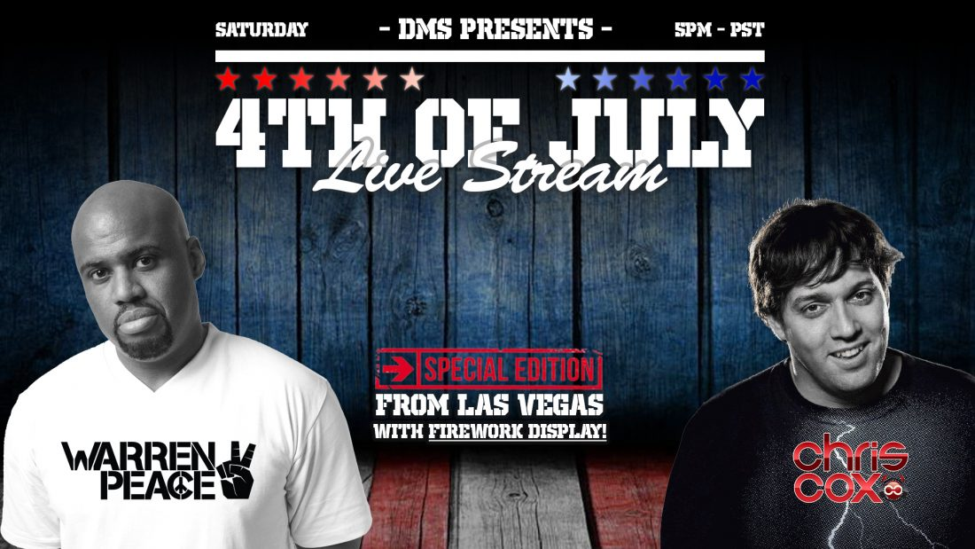 DMS LIVE STREAM: 4TH OF JULY EDITION FT. WARREN PEACE B2B W/ CHRIS COX