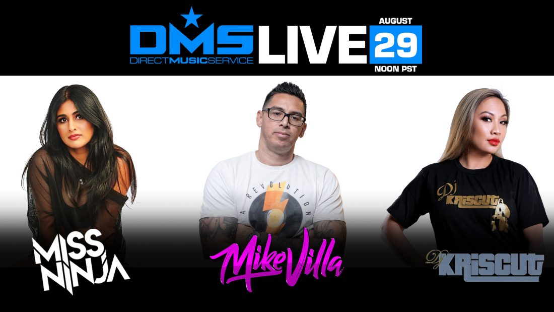 DMS LIVE STREAM FT. MISS NINJA, MIKE VILLA, DJ KRISCUT
