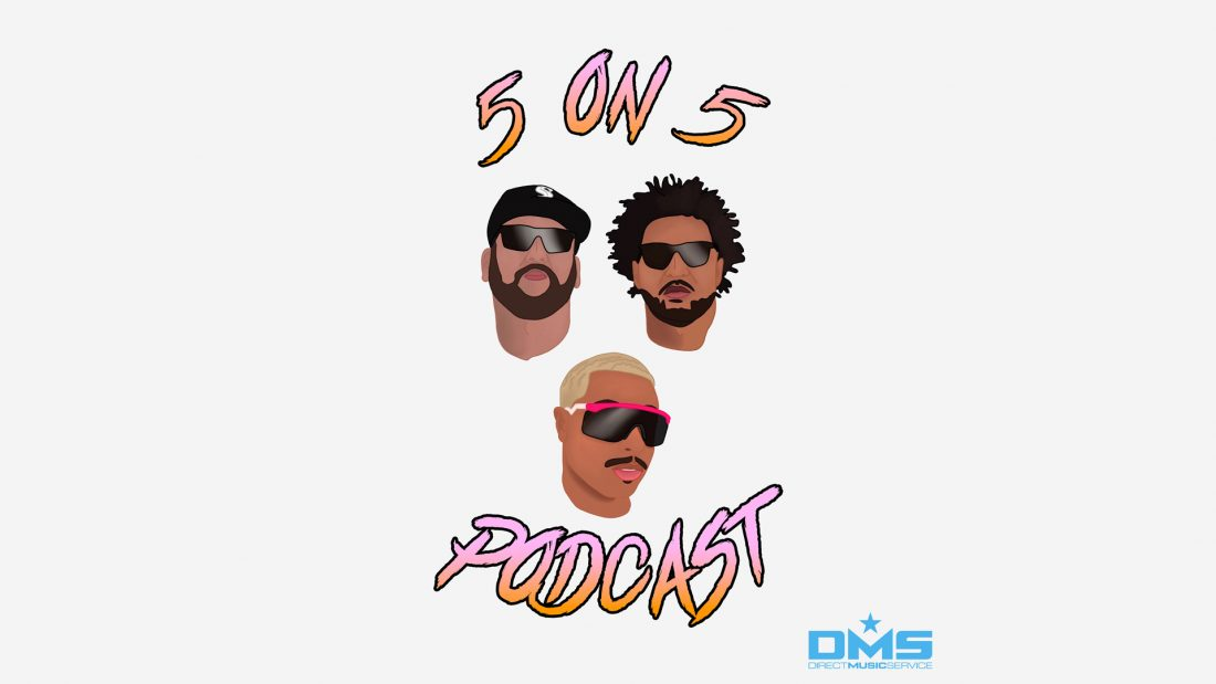 NOW FEATURING THE 5 ON 5 PODCAST W/ PHNM, NEEK LOPEZ, & JUPITER WILLIAMS