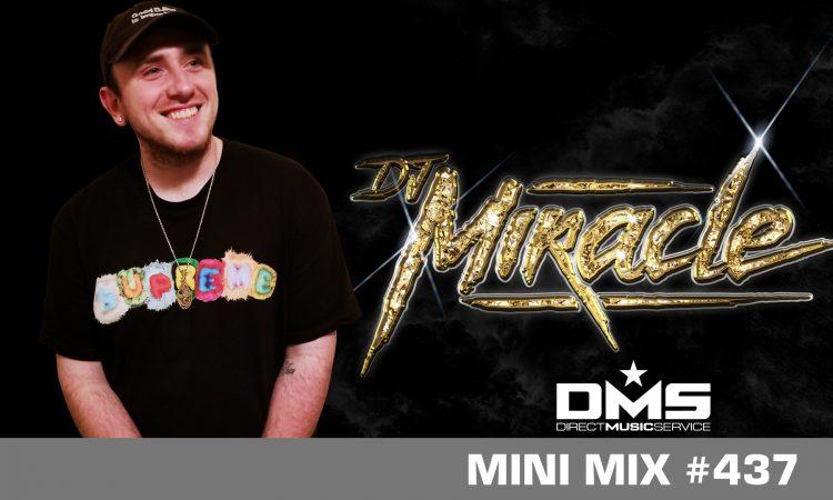 DMS MINI MIX WEEK #437 DJ MIRACLE