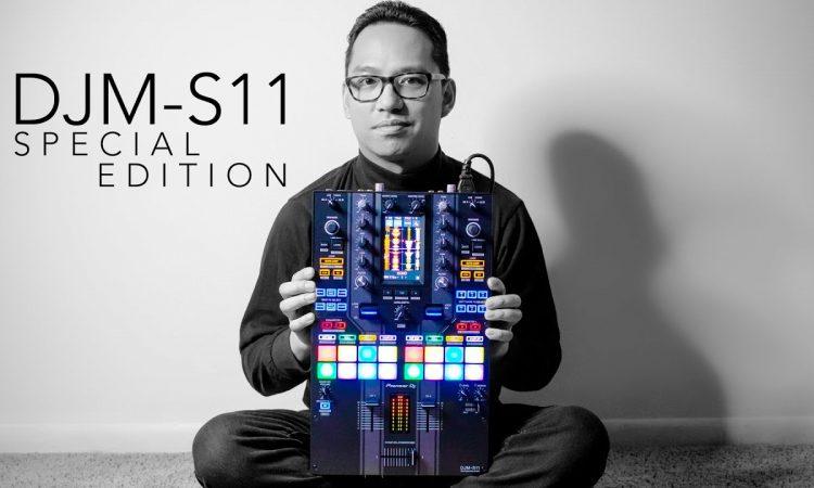 DJM-S11 SPECIAL EDITION - First Look   Pri yon Joni