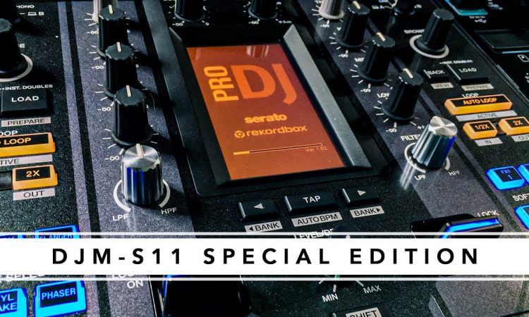 DJM-S11 SPECIAL EDITION - In Depth Demonstration | Pri yon Joni