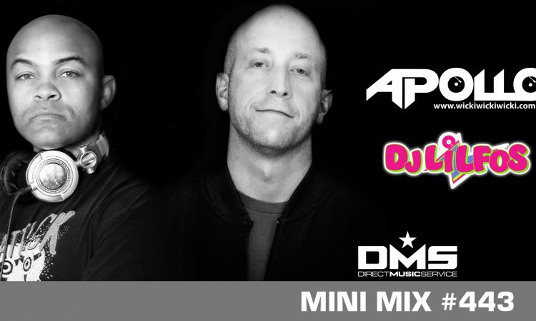 DMS MINI MIX WEEK #443 LIL FOS &  APOLLO