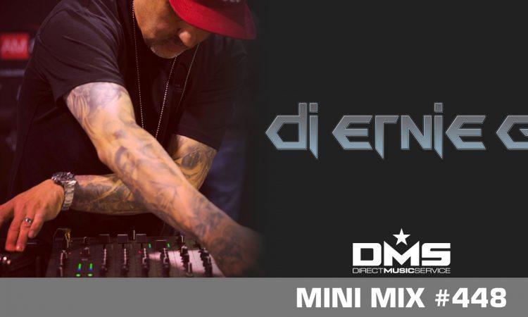 DMS MINI MIX WEEK #448 DJ ERNIE G