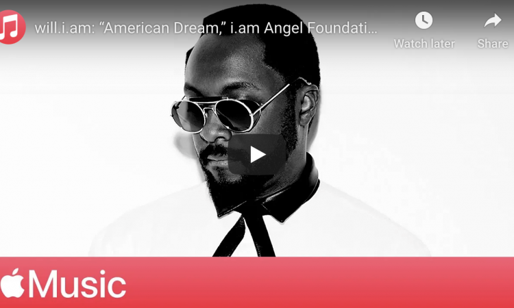 """will.i.am: """"American Dream,"""" i.am Angel Foundation, and Education   Apple Music"""