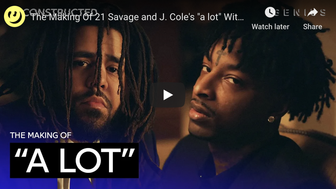 """The Making Of 21 Savage and J. Cole's """"a lot"""" With DJ Dahi 