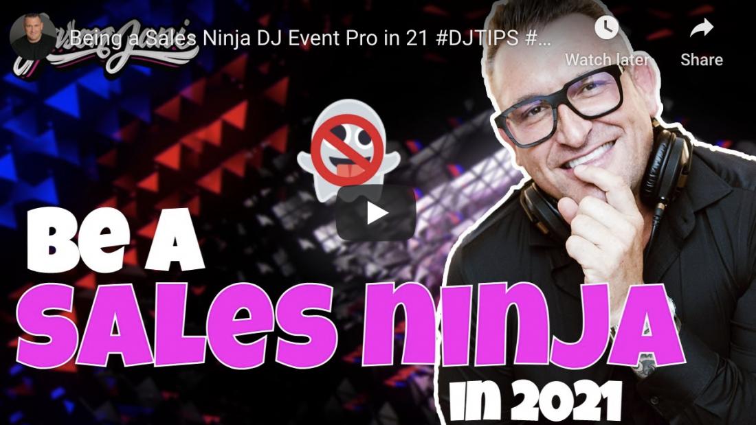 Being a Sales Ninja DJ Event Pro in 2021 | Jason Jani