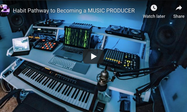 Habit Pathway to Becoming a MUSIC PRODUCER | Pri Yon Joni