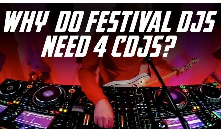 Why do festival DJs need 4 CDJs?   Pri yon Joni