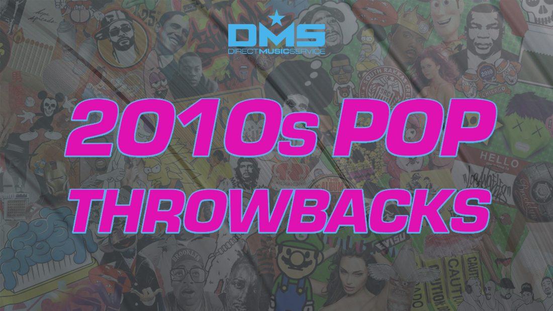 2010s POP THROWBACK PLAYLIST
