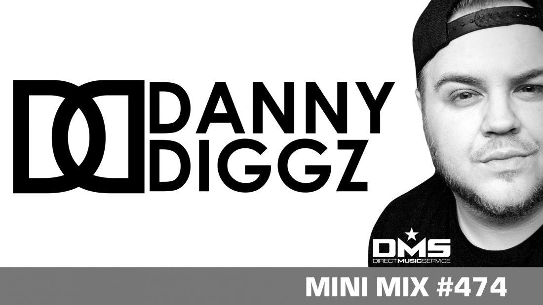 DMS MINI MIX WEEK #474 DJ DANNY DIGGZ