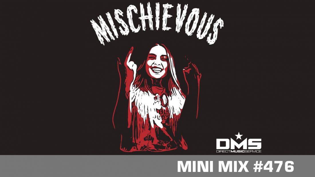 DMS MINI MIX WEEK #476 DJ MISCHIEVOUS