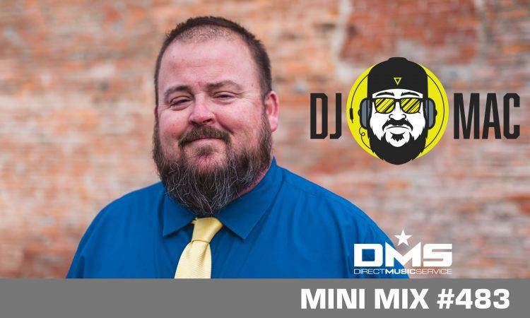 DMS MINI MIX WEEK #483 DJ MAC